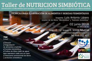 Taller NUTRICION SIMBIÓTICA  1er Nivel. Murcia @ Greco6 | Murcia | Región de Murcia | España