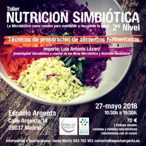 Taller NUTRICION SIMBIÓTICA 2º Nivel Madrid @ Espacio Argenta | Madrid | Comunidad de Madrid | España